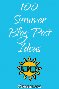 Cartoon drawing of the sun wearing sunglasses, on a sky blue background. Text reads: 100 Summer Blog Post Ideas