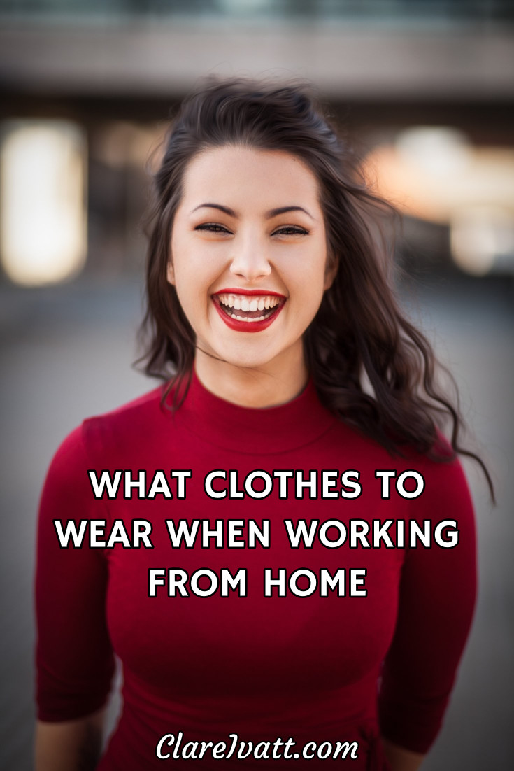 What Clothes to Wear When Working From Home