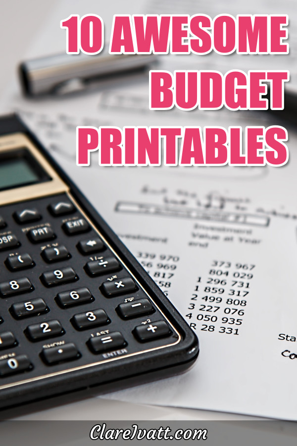 Calculator sitting on printed sheet of numbers. Text overlay says 10 Awesome Budget Printables