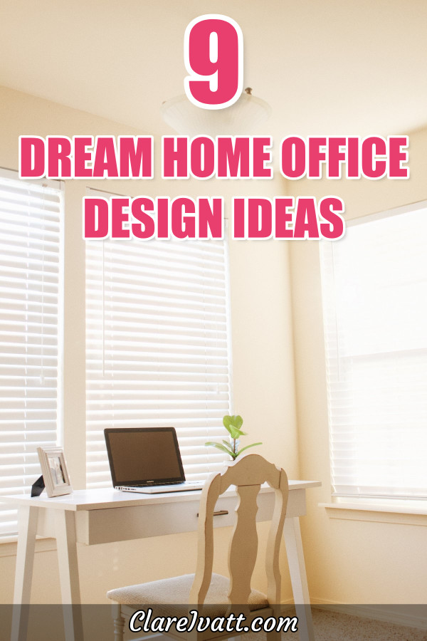 Laptop sitting on a simple wooden table in corner of well lit cream colored room with white blinds at the windows. Text overlay reads 9 Dream Home Office Design Ideas