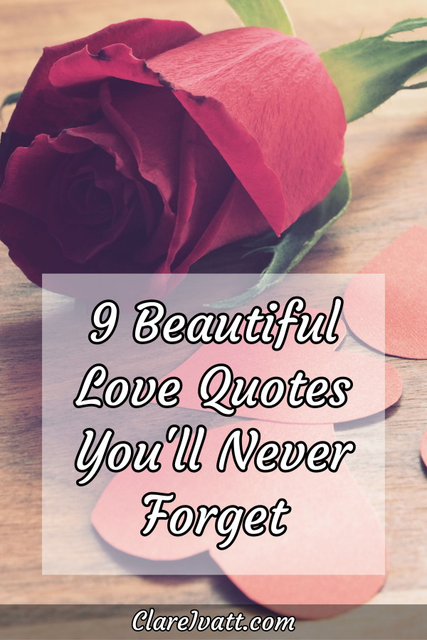 A red rose and red paper hearts on a table. Text overlay reads: 9 Beautiful Love Quotes You'll Never Forget