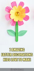 Pink and yellow cupcake-liner flower with a green stem and two green leaves. Text overlay says 7 amazing easter decorations kids love to make.