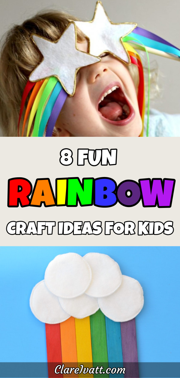 Picture at top is a little girl laughing with gold-trimmed white star wands over her eyes and rainbow streamers flowing from the wands. At the bottom is a white cloud made from fabric circles on a sky-blue background with rainbow colored craft sticks coming from it. Text overlay reads 8 Fun Rainbow Craft Ideas for Kids