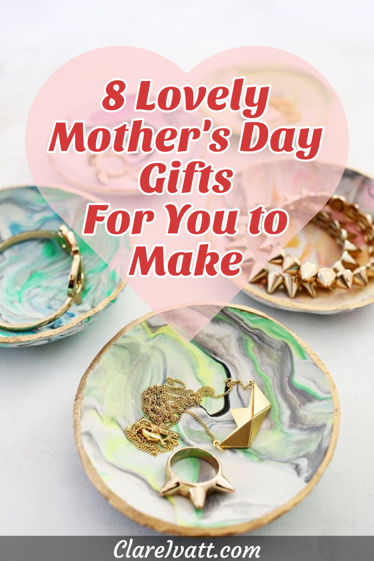 Marble pattered ring dishes with jewellery. There is a pink heart shape overlaying the image with the text: 8 Lovely Mother's Day Gifts For You to Make.