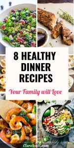 Collage of six of the healthy dinner images from the article. Text overlay reads 8 Healthy Dinner Recipes Your Family Will Love