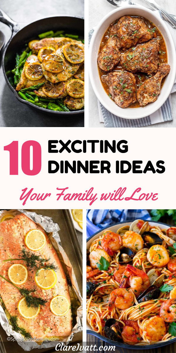 Montage of four dinner recipes - clockwise from top left: Lemon chicken, balsamic chicken, seafood pasta and baked salmon. Text overlay reads: 10 Exciting Dinner Ideas Your Family will Love